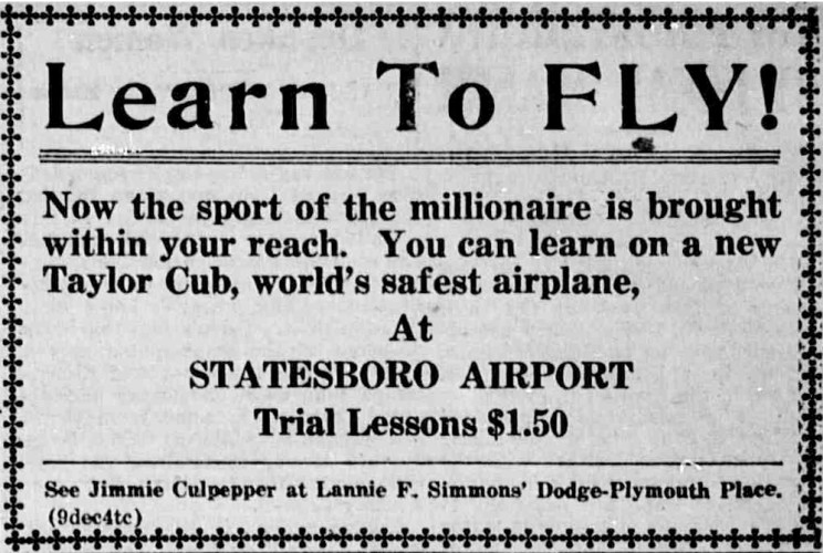 Early Flight Lessons at the Statesboro Bulloch County Airport were only $1.50. This Ad was taken from the Bulloch Times